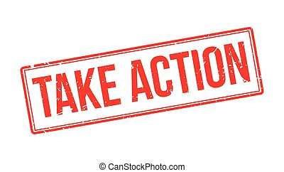 Take action rubber stamp on white Print, impress, overprint...