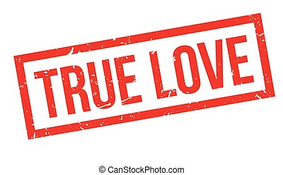 True love rubber stamp on white Print, impress, overprint