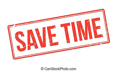 Save time rubber stamp on white Print, impress, overprint