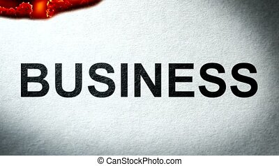 The Words Business on paper Burning in Flames to Ashes....