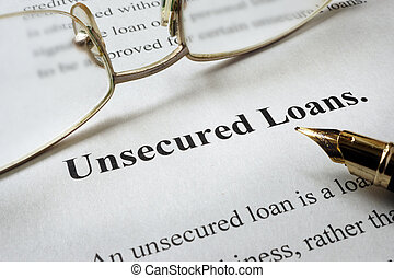 unsecured loans - Page of paper with words unsecured loans...