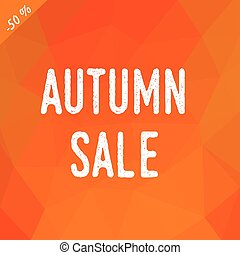Polygonal background in shades of fall colors with inscription autumn sale