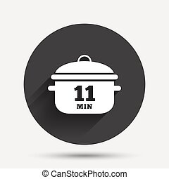 Boil 11 minutes Cooking pan sign Stew food - Boil 11 minutes...