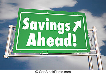Savings Ahead Save Money Road Freeway Sign 3d Illustration