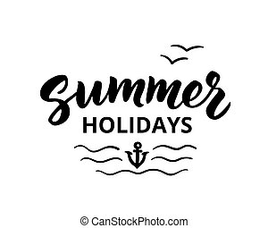 Summer holidays hand drawn brush lettering