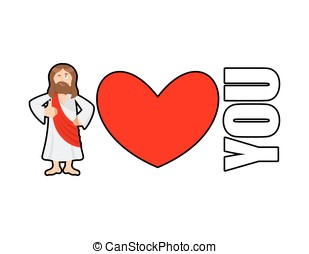 Jesus loves you You need Gog Symbol of heart and Son of God...