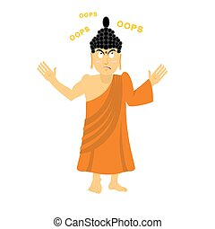 Surprised Buddha says oops. Perplexed Indian god. Supreme teacher for Buddhists. Holy man in orange robes
