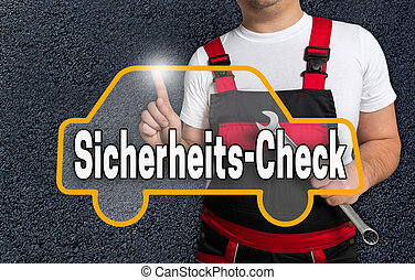 Sicherheits-Check (in german security check) touchscreen is operated by car mechanics
