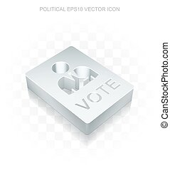 Politics icon: Flat metallic 3d Ballot, transparent shadow,...