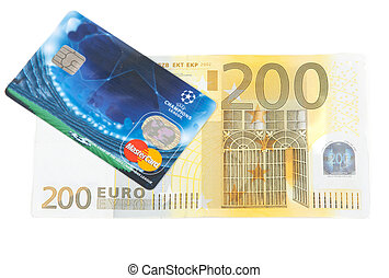 Bill 200 euro and plastic bank card on white background