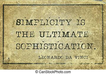 Simplicity is DaVinci - Simplicity is the ultimate...