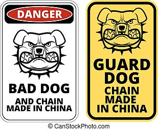 Danger - Bad Dog, Chain made in China Humorous Comic Signs...