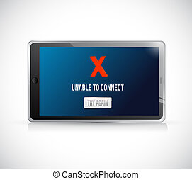 tablet unable to connect message sign concept illustration...