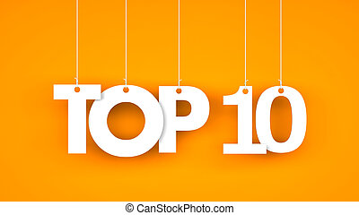 Top 10 - word hanging on the ropes 3d illustration