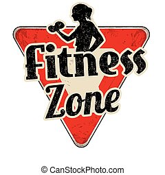 Fitness zone vintage sign
