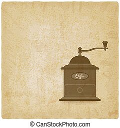 coffee grinder mill old background. vector illustration -...
