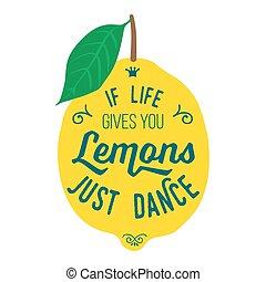 Motivation quote about lemons - Vintage posters set....