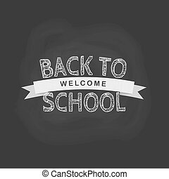 Vector back to school concept in flat style. Chalk and the words on the black board background
