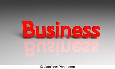 Business, 3d animation. - Business word animation for use in...
