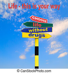 Social advertising Motivation for life without drugs - Sign...