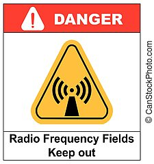 Danger banner radio frequency field in yellow triangle keep...