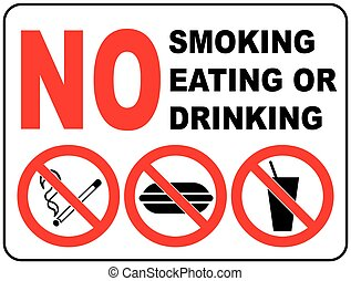 Prohibition Signs for Smoking, Eating and Drinking General...