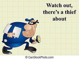 Watch out there is a thief about on graph paper background...