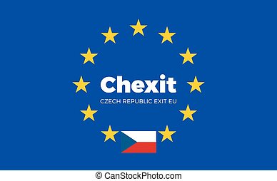 Flag of Czech Republic on European Union. Chexit - Czech...