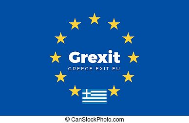 Flag of Greece on European Union. Grexit - Greece Exit EU...