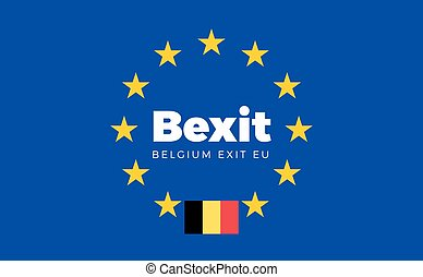 Flag of Belgium on European Union. Bexit - Belgium Exit EU...