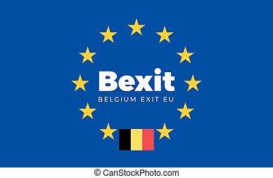 Flag of Belgium on European Union. Bexit - Belgium Exit EU...