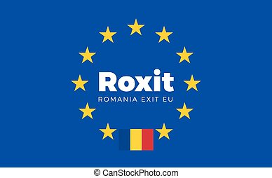 Flag of Romania on European Union. Roxit - Romania Exit EU...