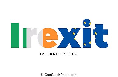 IREXIT - Ireland exit from European Union on Referendum....