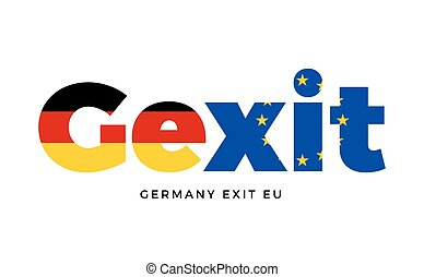 GEXIT - Germany exit from European Union on Referendum....