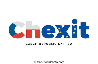 CHEXIT - Czech Republic exit from European Union on...