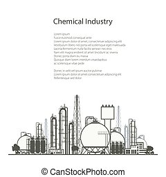 Refinery Processing of Natural Resources - Industrial...
