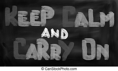 Keep Calm And Carry On Concept