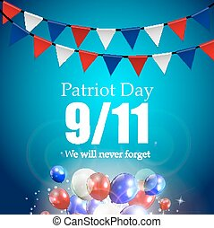 y2016-07-25-18 - Patriot Day the 119 Label, We Will Never...