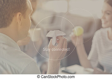 Stay connected concept - Cooperation Inspirational...