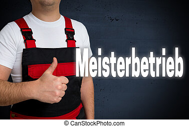 Meisterbetrieb (in german master enterprise) is shown by...