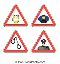 Warning sign police attention Dangers yellow sign detention...