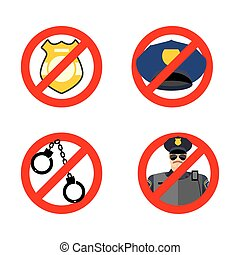 Stop cop set icon. It is forbidden by police. Strikethrough...