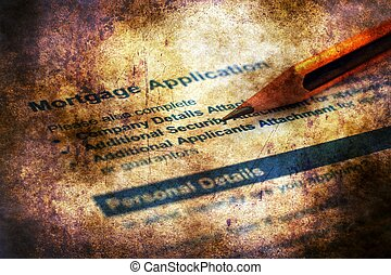 Mortgage application grunge concept