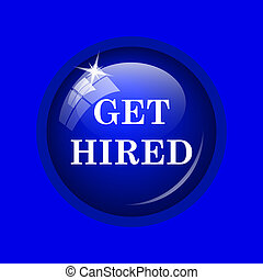 Get hired icon Internet button on blue background