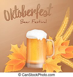 Vector oktoberfest poster with realistic glass of beer, yellow leaves and ears of wheat