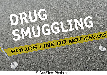 Drug Smuggling concept - 3D illustration of 'DRUG SMUGGLING'...