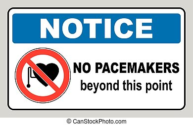 No access with cardiac pacemaker sign in red circle...
