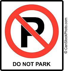Not parking sign vector do not park