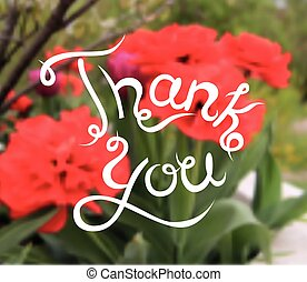 Hand drawn vector calligraphy Thank you on blurred floral background Lettering