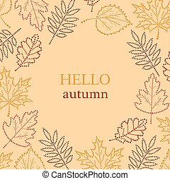 autumn pattern with the inscription - Autumn pattern with...
